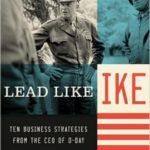Book Review: Lead Like Ike by Geoff Loftus