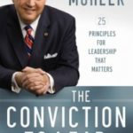 20 Quotes from Albert Mohler in The Conviction to Lead